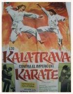 Los Kalatrava contra el imperio del karate