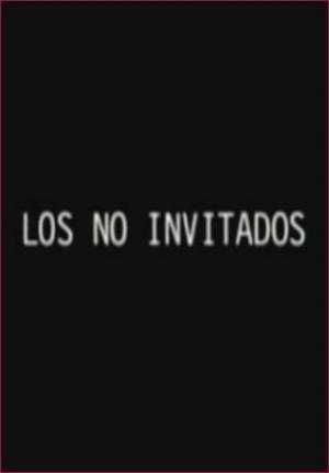 Los no invitados (C)