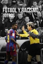 Los Otros: Fútbol y racismo (TV)