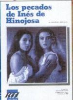 Los pecados de Inés de Hinojosa (Miniserie de TV)