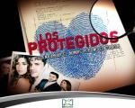 Los protegidos (TV Series)