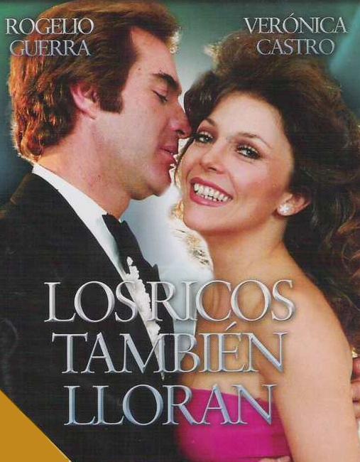 Cules - Página 6 Los_ricos_tambien_lloran_tv_series-378121753-large