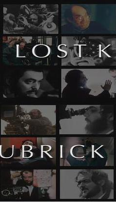 Lost Kubrick: The Unfinished Films of Stanley Kubrick (C)