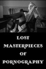 Lost Masterpieces of Pornography (C)