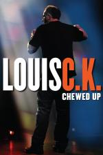Louis C.K.: Chewed Up (TV) (TV)