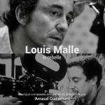 Louis Malle, le rebelle