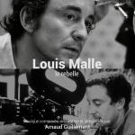 Louis Malle, le rebelle (TV)