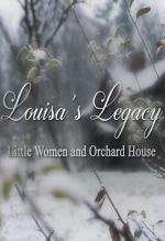 Louisa's Legacy: Little Women and Orchard House (C)