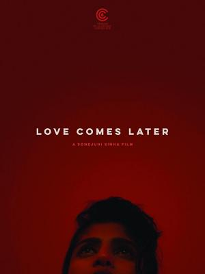 Love Comes Later (C)