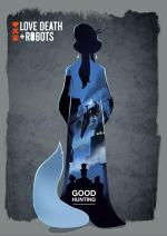 Love, Death & Robots: Good Hunting (Ep) (S)