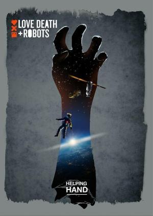 Love, Death & Robots: Necesito una mano (C)