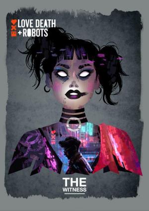 Love, Death & Robots: La testigo (C)
