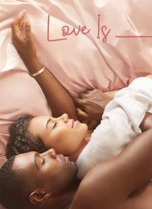 Love Is_ (Serie de TV)