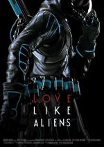 Love Like Aliens (C)