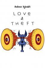 Love & Theft (Amor y robo) (C)