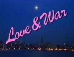 Love & War (Serie de TV)
