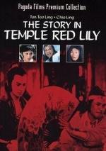The Story in Temple Red Lily