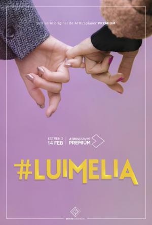 #Luimelia (Serie de TV)