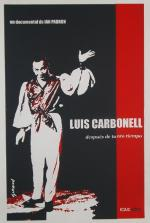 Luis Carbonell (después de tanto tiempo)