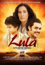 Lula, o Filho do Brasil (Lula, el hijo de Brasil)