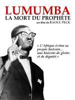 Lumumba: La mort du prophète