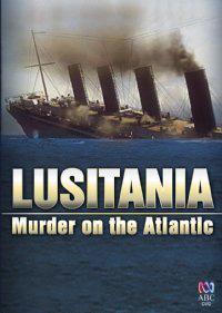 Lusitania: Murder on the Atlantic (TV)