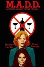 M.A.D.D.: Mothers Against Drunk Drivers (TV)