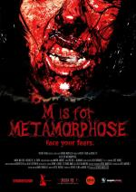 M is for Metamorphose (C)