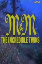 M&M, the Incredible Twins