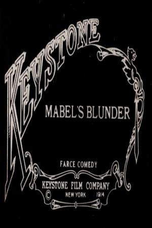 Mabel's Blunder (S)