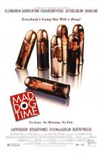 Mad Dog Time (The Trigger Happy)