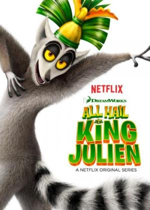 All Hail King Julien (Serie de TV)