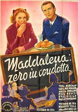 Maddalena, Zero for Conduct