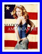 Madonna: American Pie (Vídeo musical)