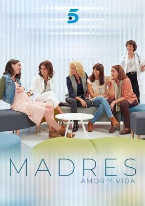 Madres: Amor y vida (Serie de TV)