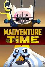 Madventure Time (S)