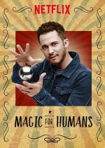 Magic for Humans with Justin Willman (Serie de TV)