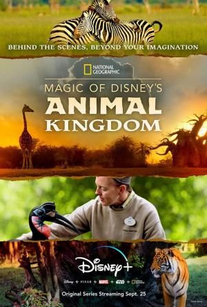 Magic of Disney's Animal Kingdom (TV Series)