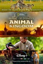Magic of Disney's Animal Kingdom (TV Series)