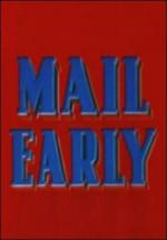 Mail Early (C)