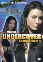 Maisie encubierta: Boxeadora en las sombras