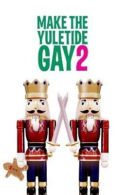Make the Yuletide Gay 2