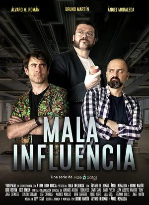 Mala influencia (TV Series)