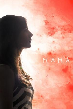 Mamá (C)