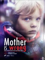 Maman a tort (Miniserie de TV)