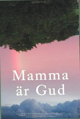Mother is God