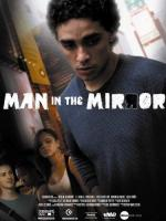 Man in the Mirror (C)