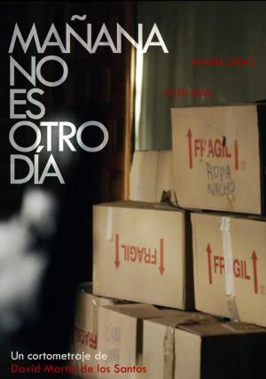 Mañana no es otro día (C)