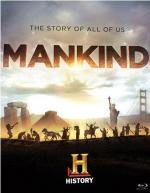 Mankind: The Story of All of Us (TV Series)