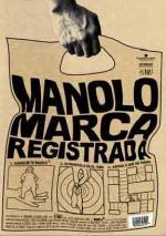 Manolo. Marca registrada (C)